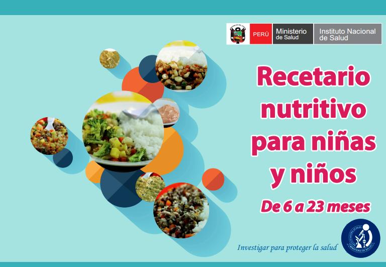 """""""Recetario Nutritivo para Niñas y Niños de 6 a 23 meses"""
